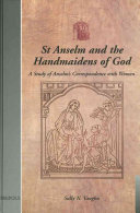 St  Anselm and the Handmaidens of God