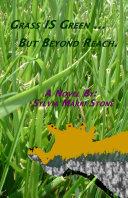 Pdf Grass IS Green ... But Beyond Reach. Telecharger