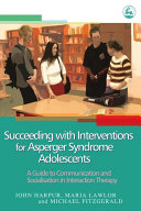 Succeeding with Interventions for Asperger Syndrome Adolescents Pdf/ePub eBook