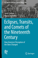 Eclipses  Transits  and Comets of the Nineteenth Century