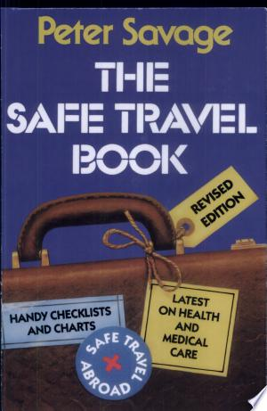 The+Safe+Travel+BookNo descriptive material is available for this title.