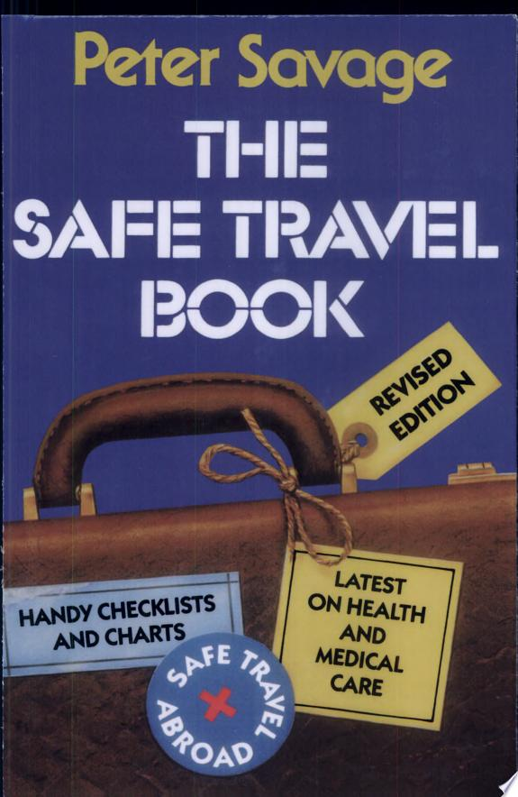 The Safe Travel Book