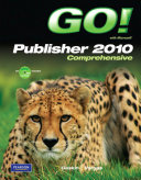 Go With Microsoft Publisher 2010 Comprehensive