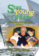 Stay Young in Old Age