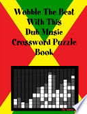 Wobble The Beat With This Dub Music Crossword Puzzle Book