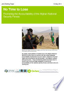 No Time to Lose: Promoting the Accountability of the Afghan National Security Forces