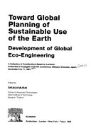 Toward Global Planning of Sustainable Use of the Earth