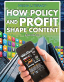 How Policy and Profit Shape Content