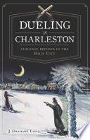 Dueling In Charleston