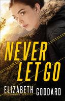 Never Let Go (Uncommon Justice Book #1) Pdf/ePub eBook