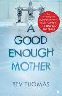 A Good Enough Mother Free Ebook Sampler