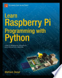"""Learn Raspberry Pi Programming with Python"" by Wolfram Donat"