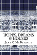 Hopes, Dreams and Houses