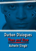 Durban dialogues: then and now
