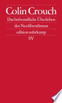 Über das befremdliche Überleben des Neoliberalismus