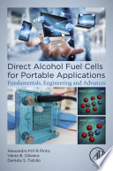 Direct Alcohol Fuel Cells for Portable Applications Book