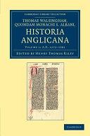 Thomae Walsingham, Quondam Monachi S. Albani, Historia Anglicana