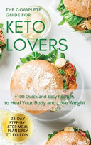 The Complete Guide for Keto Lovers