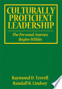 """Culturally Proficient Leadership: The Personal Journey Begins Within"" by Raymond D. Terrell, Randall B. Lindsey"