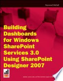 Building Dashboards for Windows SharePoint Services 3 0 Using SharePoint Designer 2007