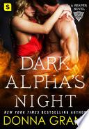 Dark Alpha s Night