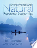"""Environmental and Natural Resource Economics"" by Thomas H. Tietenberg, Lynne Lewis"