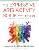 The Expressive Arts Activity Book  2nd edition