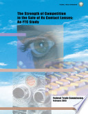 The Strength of Competition in the Sale of Rx Contact Lenses: An FTC Study