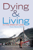 Dying   Living in the Arms of Love