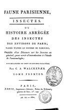 Faune parisienne, insectes ou histoire abrégée des insectes des environs de Paris, classés d'après le système de Fabricius, accompagnée de sept planche gravées