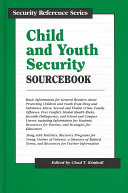 Child and Youth Security Sourcebook