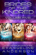 Brides of the Kindred BOX SET Volume 5