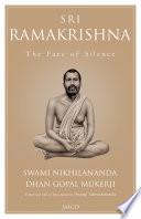 Sri Ramakrishna: The Face of Silence