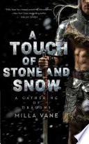 A Touch of Stone and Snow Book PDF