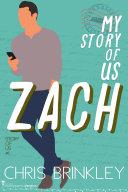 My Story of Us  ZACH