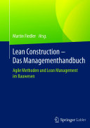 Lean Construction – Das Managementhandbuch