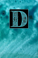 D  Letter D Journal  Abstract Blue Sand  Personalized Notebook Monogram Initial  6 X 9