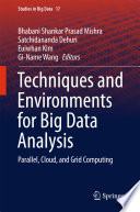 Techniques and Environments for Big Data Analysis