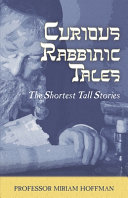 Curious Rabbinic Tales