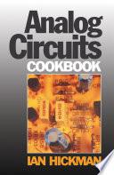 Analog Circuits Cookbook Book