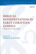 Biblical Interpretation in Early Christian Gospels [Pdf/ePub] eBook