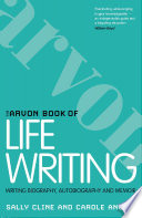 The Arvon Book of Life Writing Book