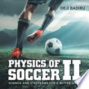 Physics of Soccer Ii