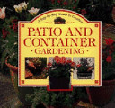 A Step-by-step Guide to Creative Patio and Container Gardening