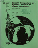 Seventh Symposium on Systems Analysis in Forest Resources