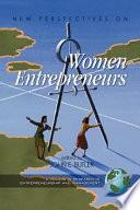 New Perspectives on Women Entrepreneurs