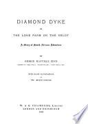 Diamond Dyke  Or  The Lone Farm on the Veldt