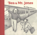 Bea and Mr  Jones
