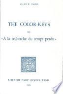 The Color keys to  A la Recherche Du Temps Perdu