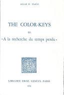 """The Color-keys to """"A la Recherche Du Temps Perdu"""""""